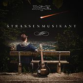 Play & Download Straßenmusikant by Dame | Napster