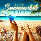 Play & Download Alltime Summerhits Reloaded by Various Artists | Napster