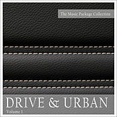 Play & Download The Music Package Collection: Drive & Urban, Vol. 1 by Various Artists | Napster