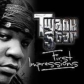 Play & Download First Impressions by Twank Star | Napster