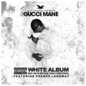 Play & Download The White Album by Gucci Mane | Napster