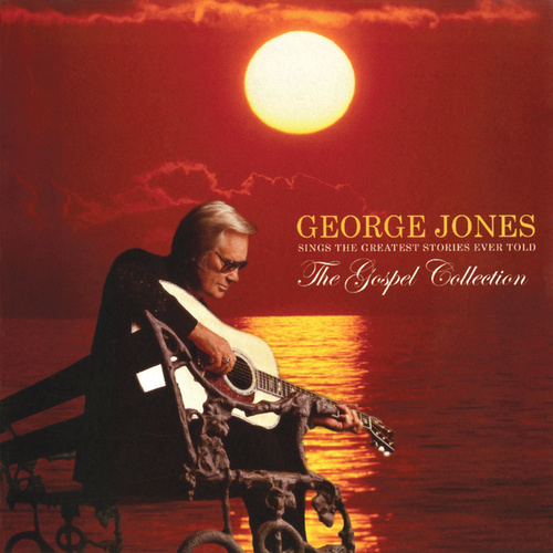 The Gospel Collection: George Jones Sings The Greatest Stories Ever Told by George Jones