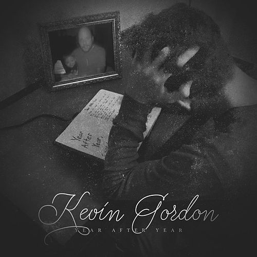 Play & Download Year After Year by Kevin Gordon | Napster