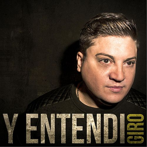 Play & Download Y Entendi by Giro | Napster
