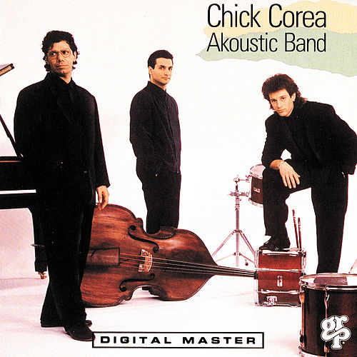 Play & Download Akoustic Band by Chick Corea | Napster