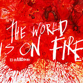 Play & Download The World Is On Fire by Ed Harcourt | Napster