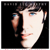 Play & Download We Can't All Be Angels by David Lee Murphy | Napster
