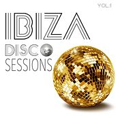 Play & Download Ibiza Disco Sessions, Vol. 1 - Selection of Electronic Dance Music by Various Artists | Napster