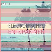 Play & Download Elektronisches Entspannen, Vol. 1 - Finest Selection of Deep Sounds by Various Artists | Napster