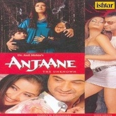 Anjaane - The Unknown (Original Motion Picture Soundtrack) by Various Artists