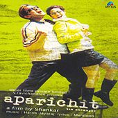 Play & Download Aparichit (Original Motion Picture Soundtrack) by Various Artists | Napster