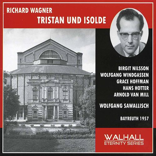 Play & Download Wagner: Tristan und Isolde (1957) by Birgit Nilsson | Napster