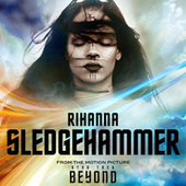 Sledgehammer by Rihanna
