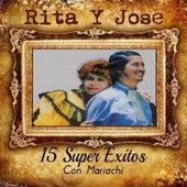 Play & Download 15 Super Exitos Con Mariachi by Rita Y Jose | Napster