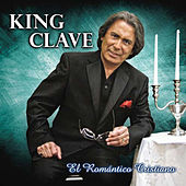 Play & Download El Romantico Cristiano by King Clave | Napster