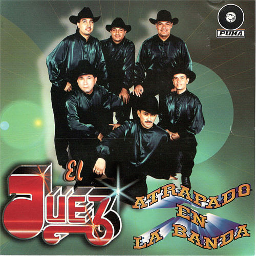 Play & Download Atrapado En La Banda by Juez | Napster