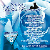 Play & Download Aquellos Bellos Recuerdos, Vol. 6 by Various Artists | Napster