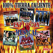 Explosion Musical 100% Tierra Caliente, Vol. 1 by Various Artists