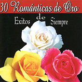 Play & Download 30 Romanticas De Oro by Various Artists | Napster