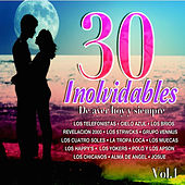 Play & Download 30 Inolvidables de Ayer, Hoy y Siempre, Vol. 1 by Various Artists | Napster
