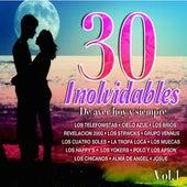 30 Inolvidables de Ayer, Hoy y Siempre, Vol. 1 by Various Artists