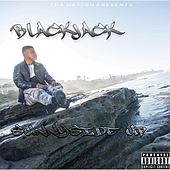 Play & Download Sunny Side Up by Blackjack | Napster