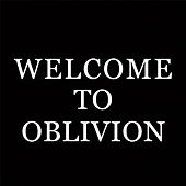 Play & Download Welcome to Oblivion by dC | Napster