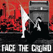 Play & Download Face the Crowd by Combat Crisis | Napster