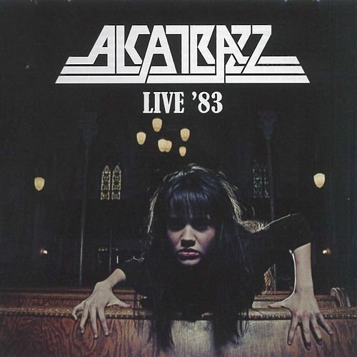 Play & Download Live In '83 by Alcatrazz | Napster