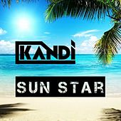 Play & Download Sun Star by Kandi | Napster