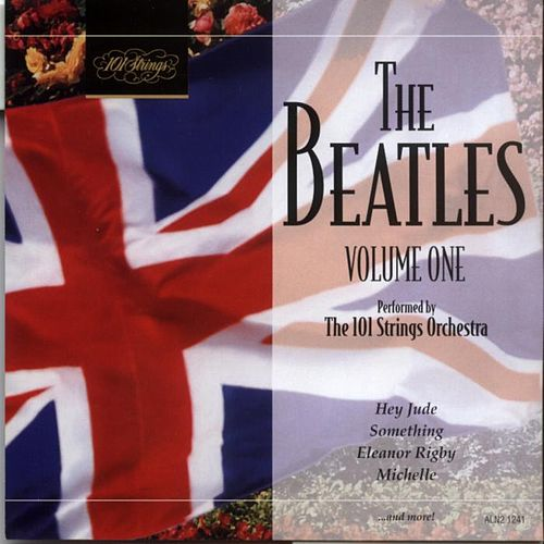Play & Download The Beatles Vol. 1 by 101 Strings Orchestra | Napster