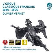 L'orgue classique français: 1650-1800 (150 ans de musique du Grand Siècle à la Révolution française) by Various Artists