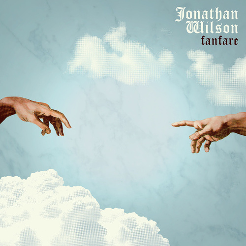 Play & Download Fanfare by Jonathan Wilson | Napster