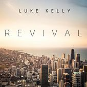 Revival by Luke Kelly