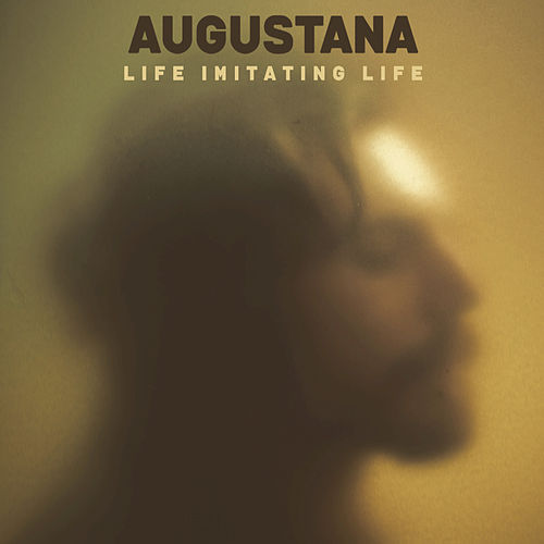 Play & Download Life Imitating Life by Augustana | Napster