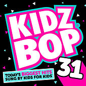 Play & Download Kidz Bop 31 by KIDZ BOP Kids | Napster