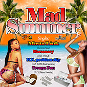 Mad Summer Riddim by Various Artists
