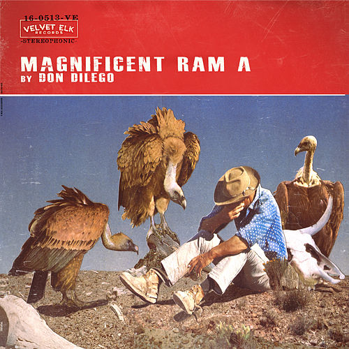 Play & Download Magnificent Ram A by Don DiLego | Napster