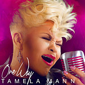 Play & Download One Way by Tamela Mann | Napster