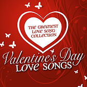 Valentine's Day Love Songs by Various Artists