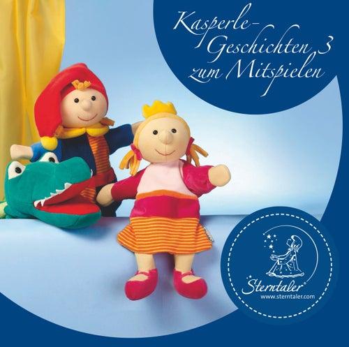 Play & Download Sterntaler Kasperlegeschichten Vol. 3 by Hörspiel | Napster