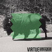 Play & Download Following Wild by Virtue | Napster