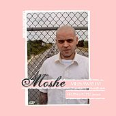 Miles Away by Moshe
