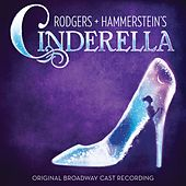 Rodgers + Hammerstein's Cinderella by Various Artists