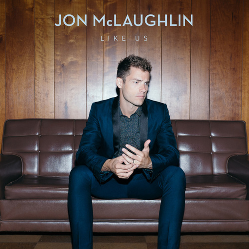 Play & Download Like Us by Jon McLaughlin | Napster