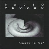 Speak to Me by Paul Voudouris