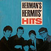 Herman's Hermits' Hits by Herman's Hermits