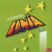 Las Estrellas De La Fania (Vol. 9) by Various Artists