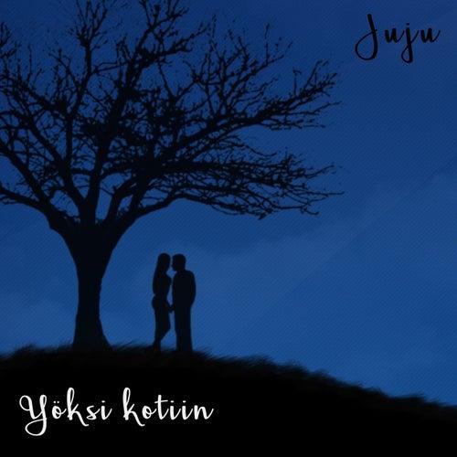 Play & Download Yöksi kotiin by Juju | Napster