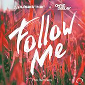 Follow Me (The Remixes) by Pulsedriver